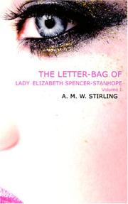 Cover of: The Letter-Bag of Lady Elizabeth Spencer-Stanhope, Volume 1
