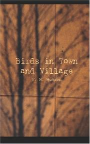 Cover of: Birds in town & village: by W.H. Hudson...