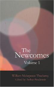 Cover of: The Newcomes Volume 1: Memoirs of a most Respectable Family