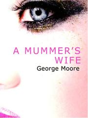 Cover of: A Mummer/s Wife (Large Print Edition) | George Moore