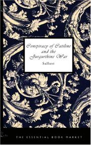Cover of: Conspiracy of Catiline and the Jurgurthine War