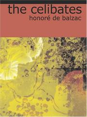 Cover of: The Celibates: Includes | HonorГ© de Balzac