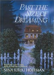 Cover of: Past the size of dreaming