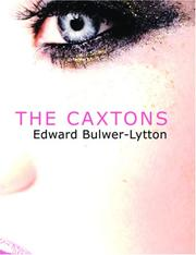Cover of: The Caxtons (Large Print Edition) | Edward Bulwer Lytton