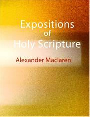 Cover of: Expositions of Holy Scripture (Large Print Edition) | Alexander Maclaren