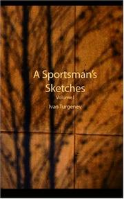 Cover of: A Sportsman/s Sketches, Volume 1 | Ivan Sergeevich Turgenev