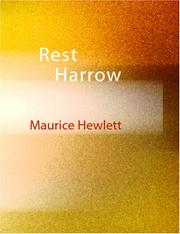 Cover of: Rest Harrow | Maurice Henry Hewlett