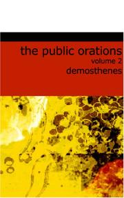 Cover of: The Public Orations of Demosthenes, Volume 2