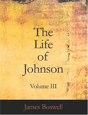 Cover of: The Life of Johnson, Volume III (Large Print Edition) | James Boswell