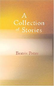Cover of: A Collection of Beatrix Potter Stories