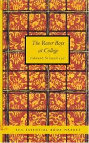 Cover of: The Rover Boys at College | Edward Stratemeyer