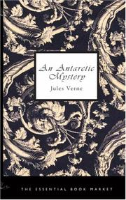 Cover of: An Antarctic Mystery | Jules Verne