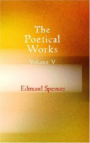 Cover of: The Poetical Works of Edmund Spenser Volume 5