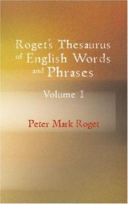 Cover of: Roget's Thesaurus of English Words and Phrases, Volume 1