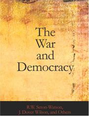 Cover of: The War And Democracy (Large Print Edition) | R. W. Seton-Watson