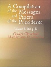 Cover of: A Compilation of the Messages and Papers of the Presidents Volume 8 Part 3-B