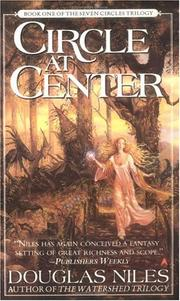 Cover of: Circle at Center (Seven Circles Trilogy, Book 1) | Douglas Niles