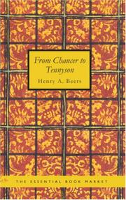 From Chaucer to Tennyson by Henry A. Beers