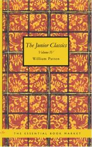 Cover of: The Junior Classics, Volume 4 | William Patten