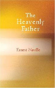 Cover of: The Heavenly Father | Ernest Naville