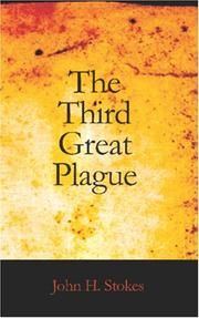 Cover of: The Third Great Plague | John H. Stokes