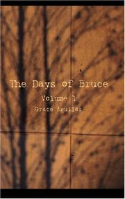 Cover of: The Days of Bruce, Volume I