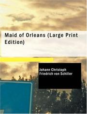 Cover of: Maid of Orleans (Large Print Edition) | Friedrich Schiller
