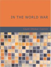 Cover of: In the World War (Large Print Edition) | Count Ottokar Czernin