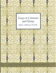 Cover of: Essays on History and Literature (Large Print Edition) | James Anthony Froude