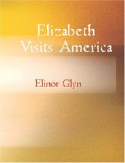 Cover of: Elizabeth Visits America (Large Print Edition) | Elinor Glyn