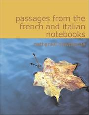 Cover of: Passages from the French and Italian Notebooks