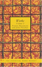 Cover of: Beaumont & Fletcher\'s Works, Volume 2