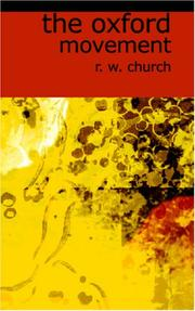 Cover of: The Oxford Movement | R. W. Chruch