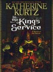 Cover of: In the King's Service: A Novel of the Deryni