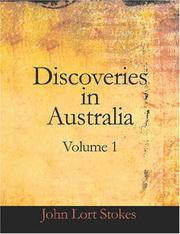 Cover of: Discoveries in Australia, Volume 1 (Large Print Edition) | John Lort Stokes