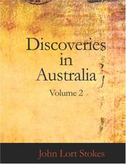 Cover of: Discoveries in Australia, Volume 2 (Large Print Edition) | John Lort Stokes