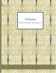 Cover of: Orthodoxy (Large Print Edition) | G. K. Chesterton