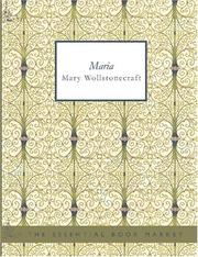 Cover of: Maria: or, The wrongs of woman