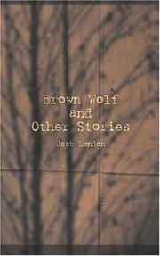 Cover of: Brown Wolf and Other Stories | Jack London