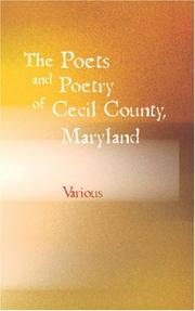 Cover of: The Poets and Poetry of Cecil County, Maryland