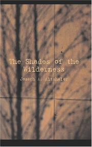 Cover of: The Shades of the Wilderness | Joseph A. Altsheler
