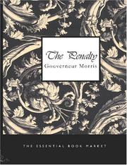 Cover of: The Penalty (Large Print Edition) | Gouverneur Morris