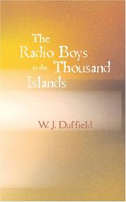 Cover of: The Radio Boys in the Thousand Islands | W. J. Duffield