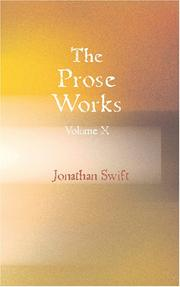 Cover of: The Prose Works of Jonathan Swift - D.D.  Volume 10: Historical Writings