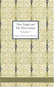 Cover of: Peter Simple and The Three Cutters, Volume I