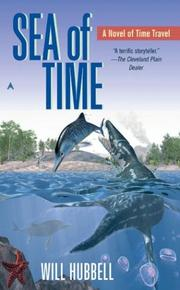 Cover of: Sea of time | Will Hubbell