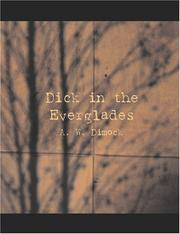 Cover of: Dick in the Everglades (Large Print Edition) | A. W. Dimock