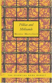 Cover of: Pélléas and Mélisande | Maurice Maeterlinck
