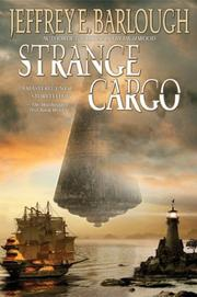 Cover of: Strange cargo | Jeffrey E. Barlough