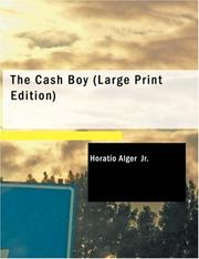 Cover of: The Cash Boy (Large Print Edition) | Horatio Alger, Jr.